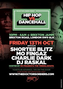 Hip-Hop vs Dancehall – £6 Tickets – Brixton Jamm, Friday 13th October