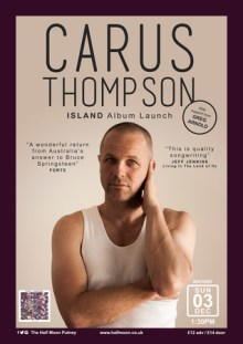 Carus Thompson + Greg Arnold (Things Of Stone and Wood) @The Half Moon Putney