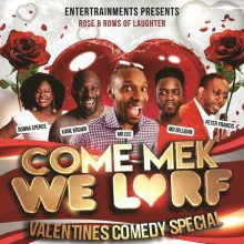 Come Mek We Larf – Valentine Comedy Special, Millfield, Enfield, London, funny