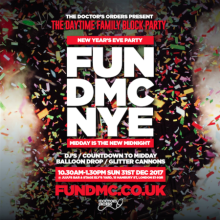 FUN DMC – New Year's Eve Party – Midday is the new Midnight!