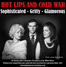 Hot Lips and Cold War – a new musical play by Lizzie Freeborn
