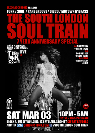 The South London Soul Train 7 Year Anniversary, 4 Floor Special