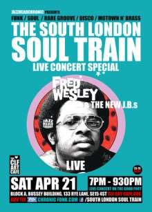 The South London Soul Train presents Fred Wesley and New J.B.s (Live) Pt1