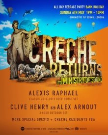 Creche Returns to Ministry Of Sound (All day Outdoor and Indoor Rave)
