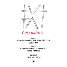 Collisions: Craig Richards, Seth Troxler & Joseph Capriati (4 Hour set)