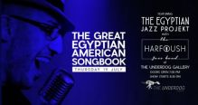 The Great Egyptian American Songbook at The Underdog London