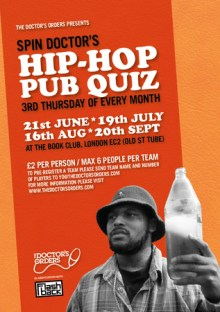 Spin Doctor's Hip-Hop Pub Quiz @ The Book Club, Shoreditch, Thurs 19th July