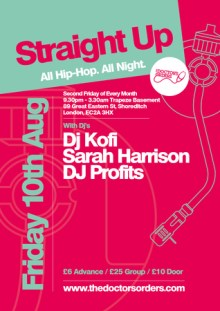 Straight Up – All Hip-Hop. All Night @ Trapeze Basement, Friday 10th Aug