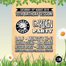 Reggae Roast 10th Birthday w/ O.B.F, Trojan Soundsystem, Mungo's HiFi