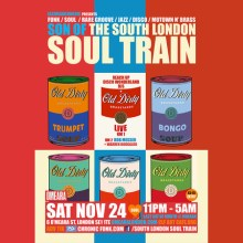 Son Of The South London Soul Train with Old Dirty Brasstards Live + More