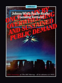 Johnny White Really-Really: Unending Torment!