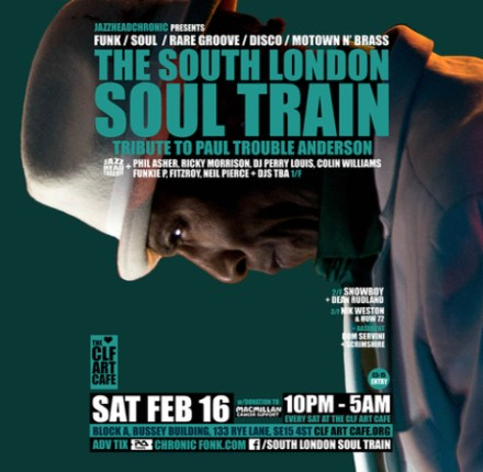 The South London Soul Train Tribute to Paul Trouble Anderson + More