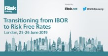 Transition from IBOR to Risk Free Rates | London, 25 – 26 June 2019