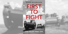First to Fight: Poland's defensive war of 1939