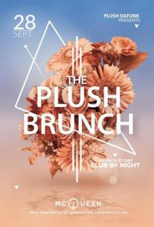 The Plush Brunch – Brunch by day Club by night