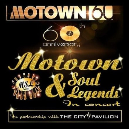 Motown and Soul legends Concert (celebrating  Motown's  60th anniversary)