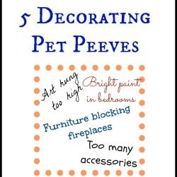 decorating pet peeves