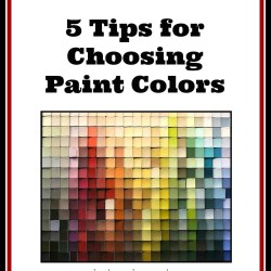 5 Tips on How to Choose Paint Colors,
