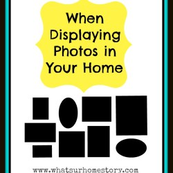 displaying photos tips, displaying family photos, decorating with personal photos