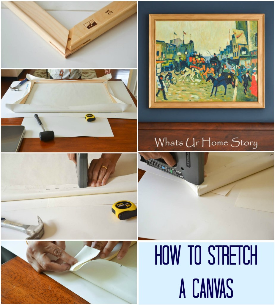 How to Stretch your own canvas, how to stretch a canvas