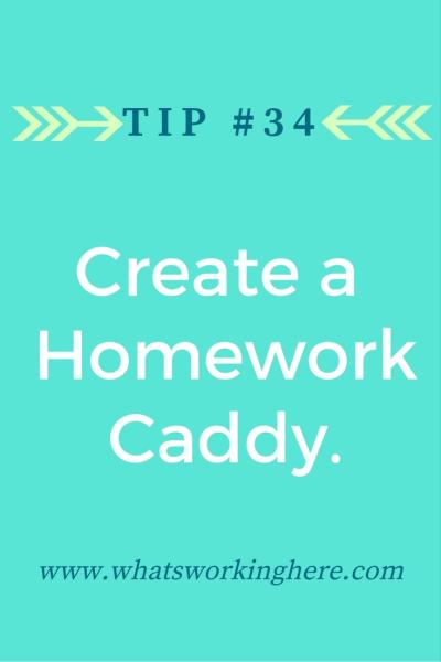 Tip #33 -Make a Homework Caddy