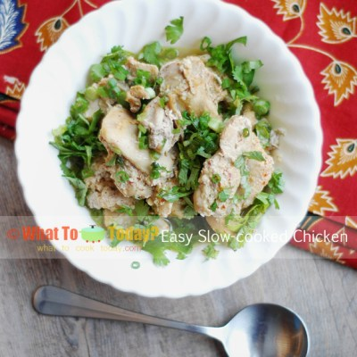 EASY SLOW-COOKED CHICKEN