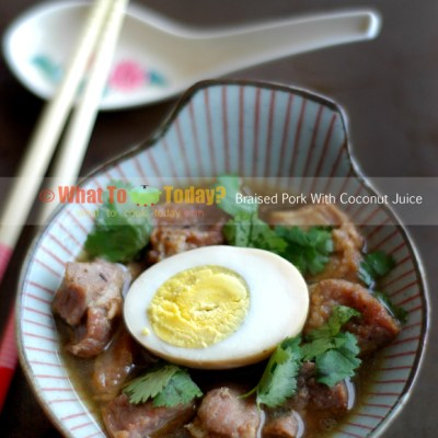 BRAISED PORK WITH COCONUT JUICE