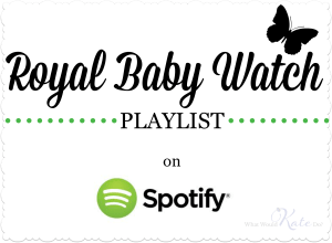 Royal Baby Playlist: Songs to Celebrate the Royal Baby!