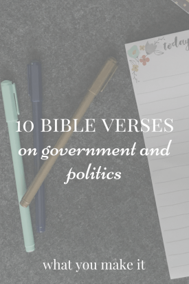 10 Bible Verses on Government and Politics