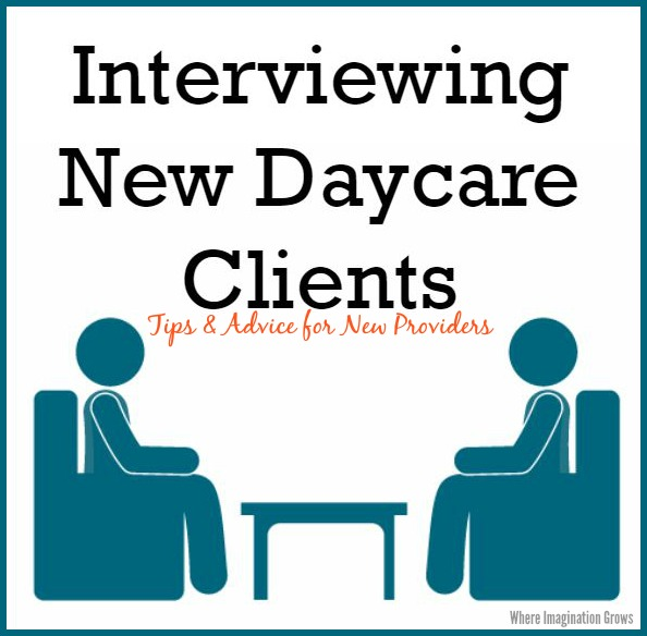 Interviewing Daycare Clients - Where Imagination Grows