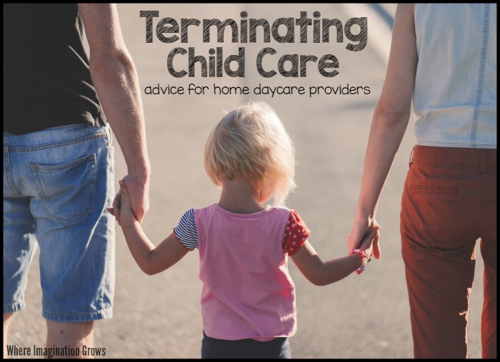 Tips for Terminating Care for Home Daycare Providers - Where - sample letter to withdraw child from daycare