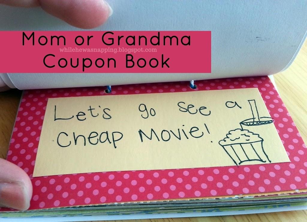 Mom or Grandma Gift - Activity Coupons (Free Printable) While He - diy printable coupons