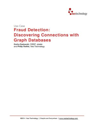 Fraud Detection Discovering Connections with Graph Databases