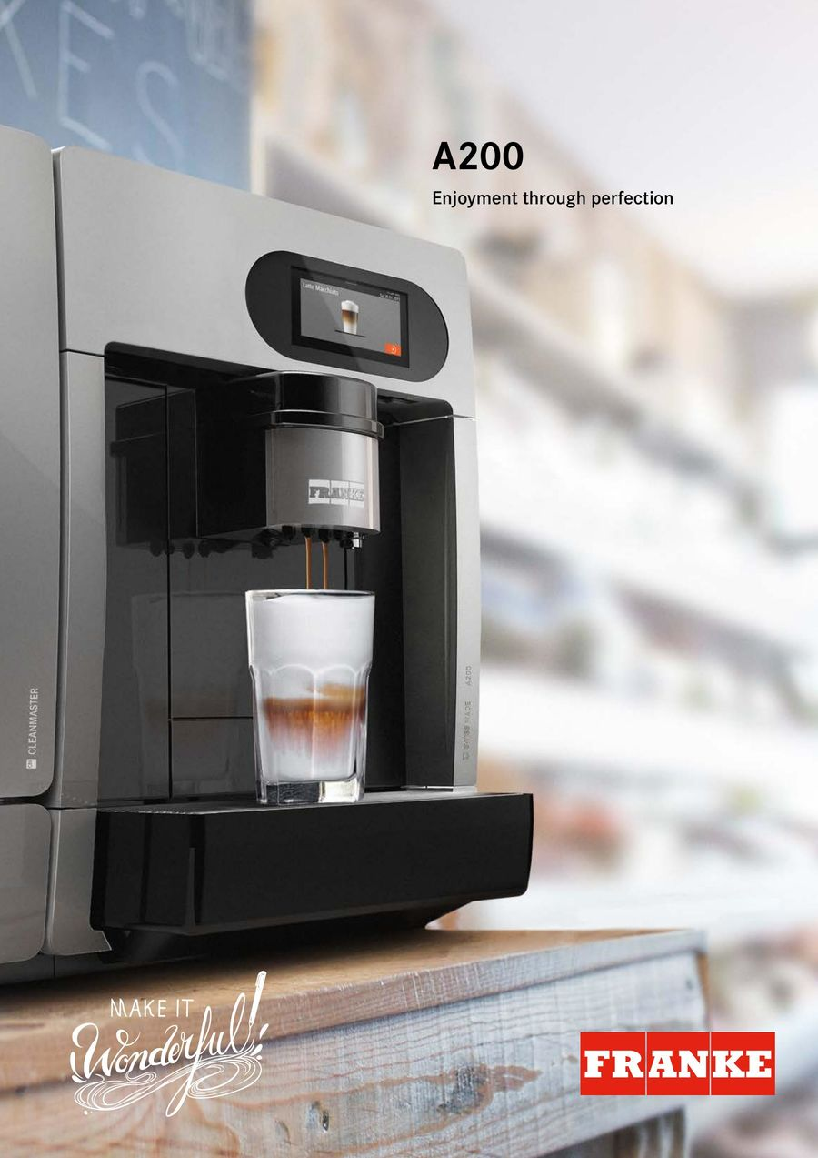 Franke Coffee Systems Franke A200 05 06 2017 By Franke Coffee Systems