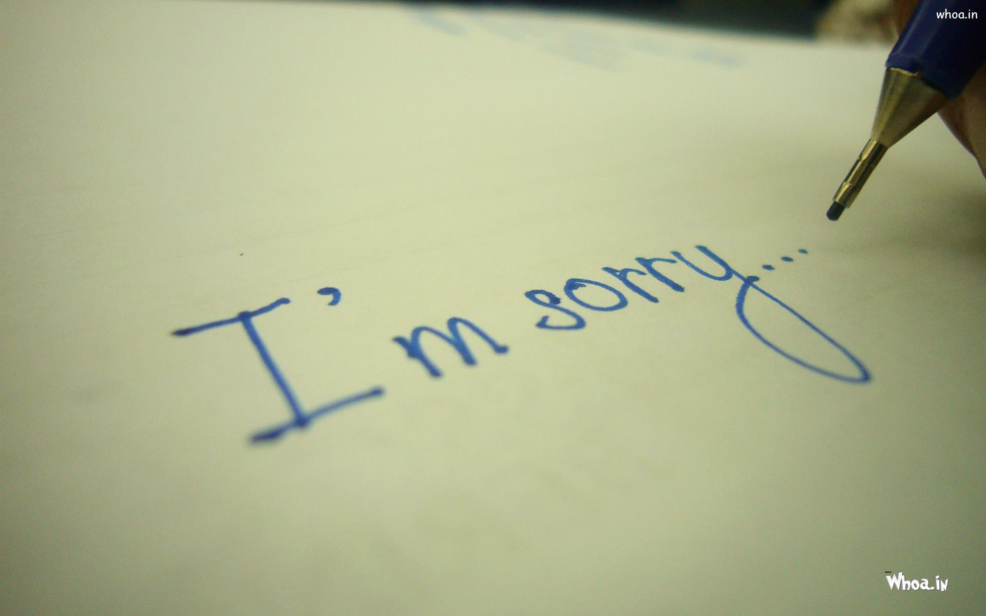Wallpaper Writing I Am Sorry Write In Paper Hd Wallpaper