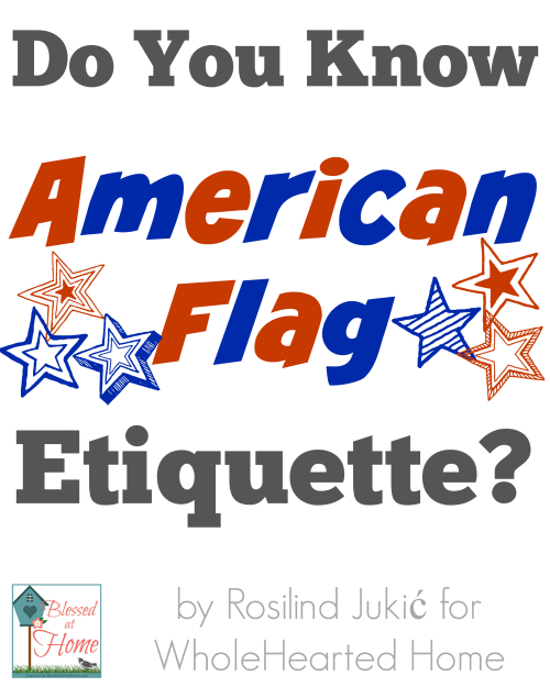 do you know american flag etiquette