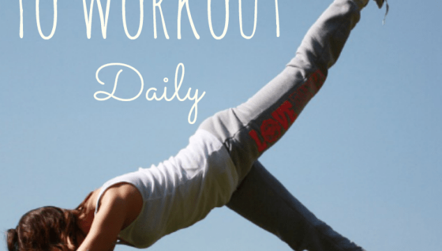 5 Reasons To Workout Daily