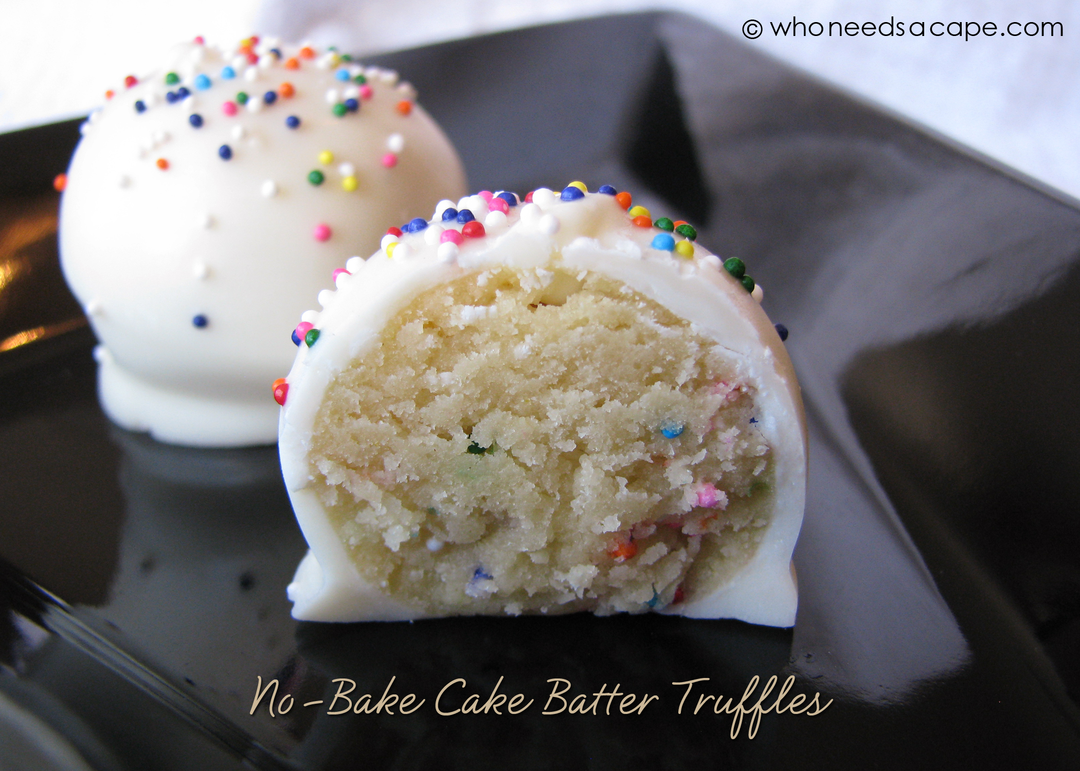 No-Bake Cake Batter Truffles | Who Needs A Cape?