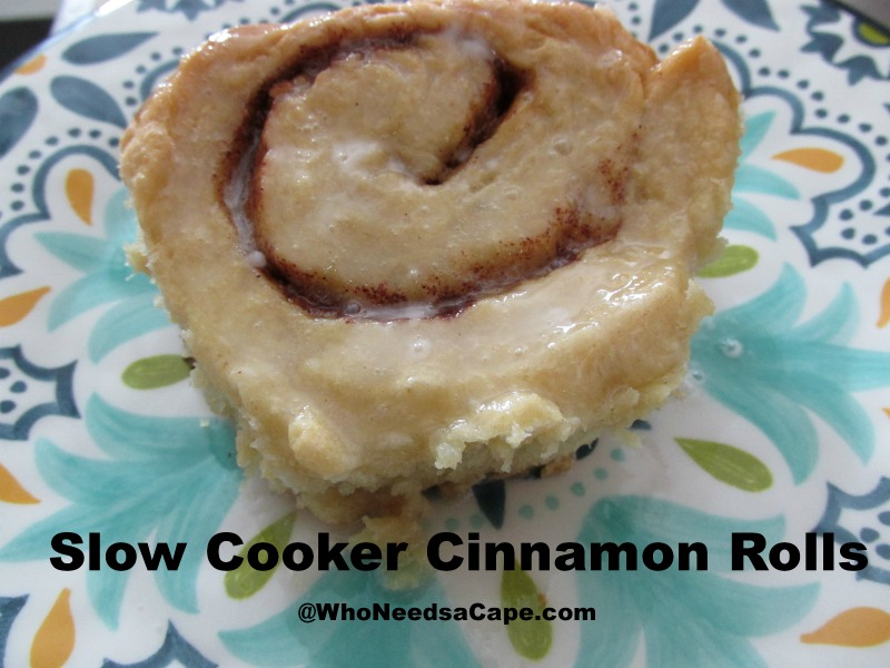 Slow Cooker Cinnamon Rolls - Who Needs A Cape?