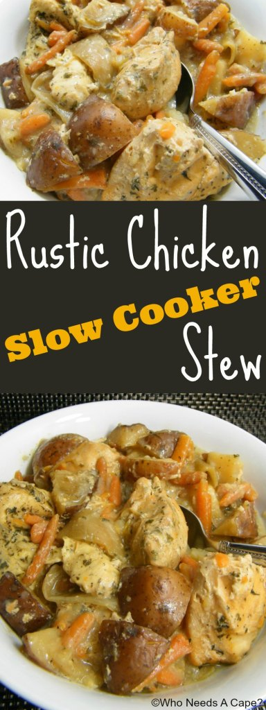 http://whoneedsacape.com/2014/02/rustic-chicken-slow-cooker-stew/
