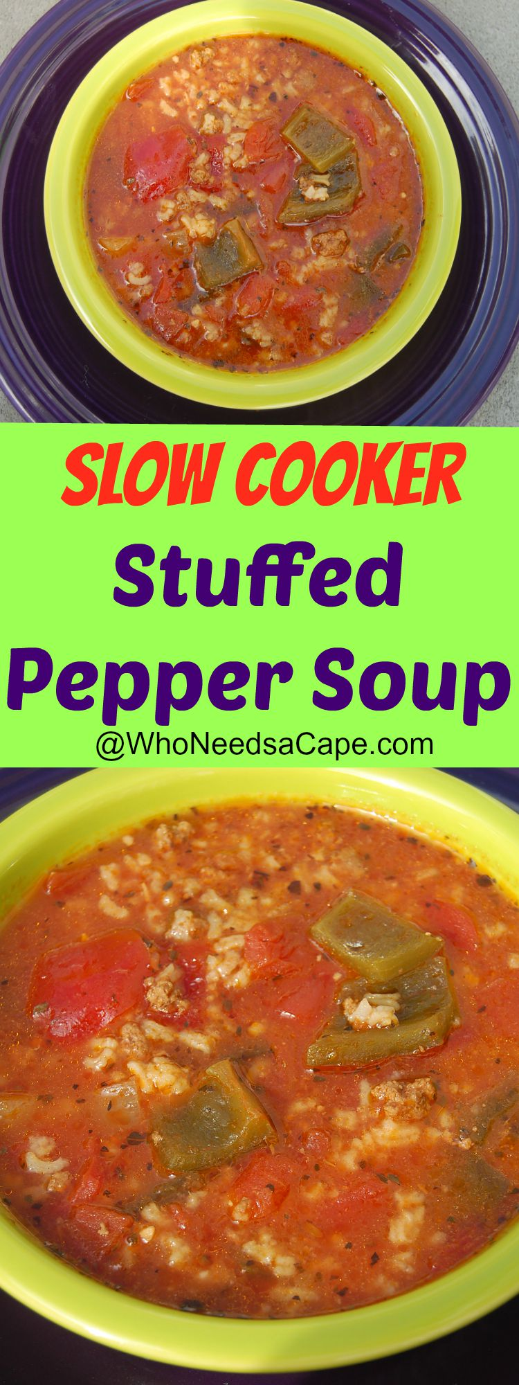 Slow Cooker Stuffed Pepper Soup Who Needs A Cape
