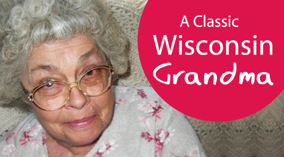 6 Signs Your Grandma is a Classic Wisconsin Grandma