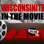 11 Best Portrayals of Wisconsinites in Movie History