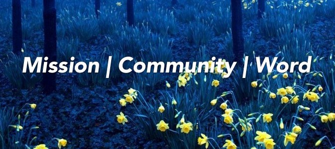 Mission, Community, and Word 3.0