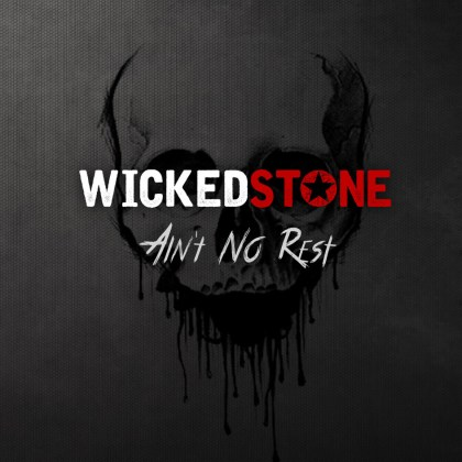Wicked Stone - Ain't No Rest (CD ALBUM)