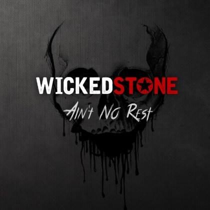 Wicked Stone - Ain't No Rest (CD ALBUM)