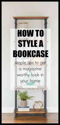 How to Style a Bookcase: Simple Principles To Get The Look ...