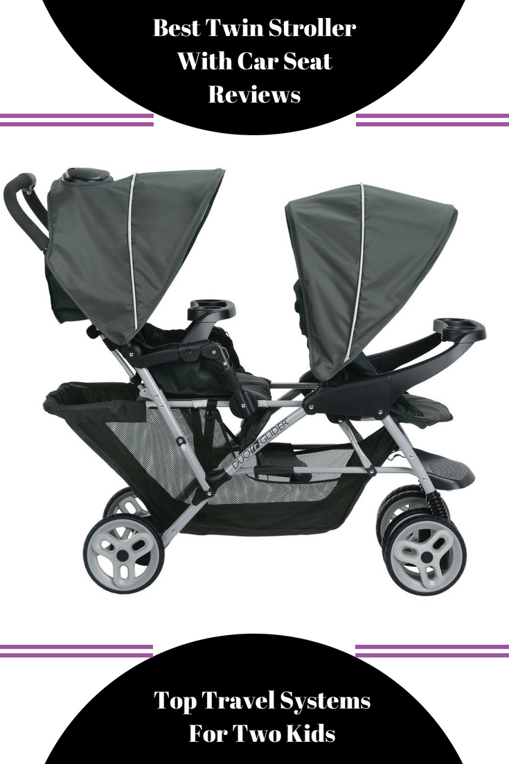 Top Lightweight Travel System Strollers Best Twin Stroller With Car Seat Reviews 2019 Travel