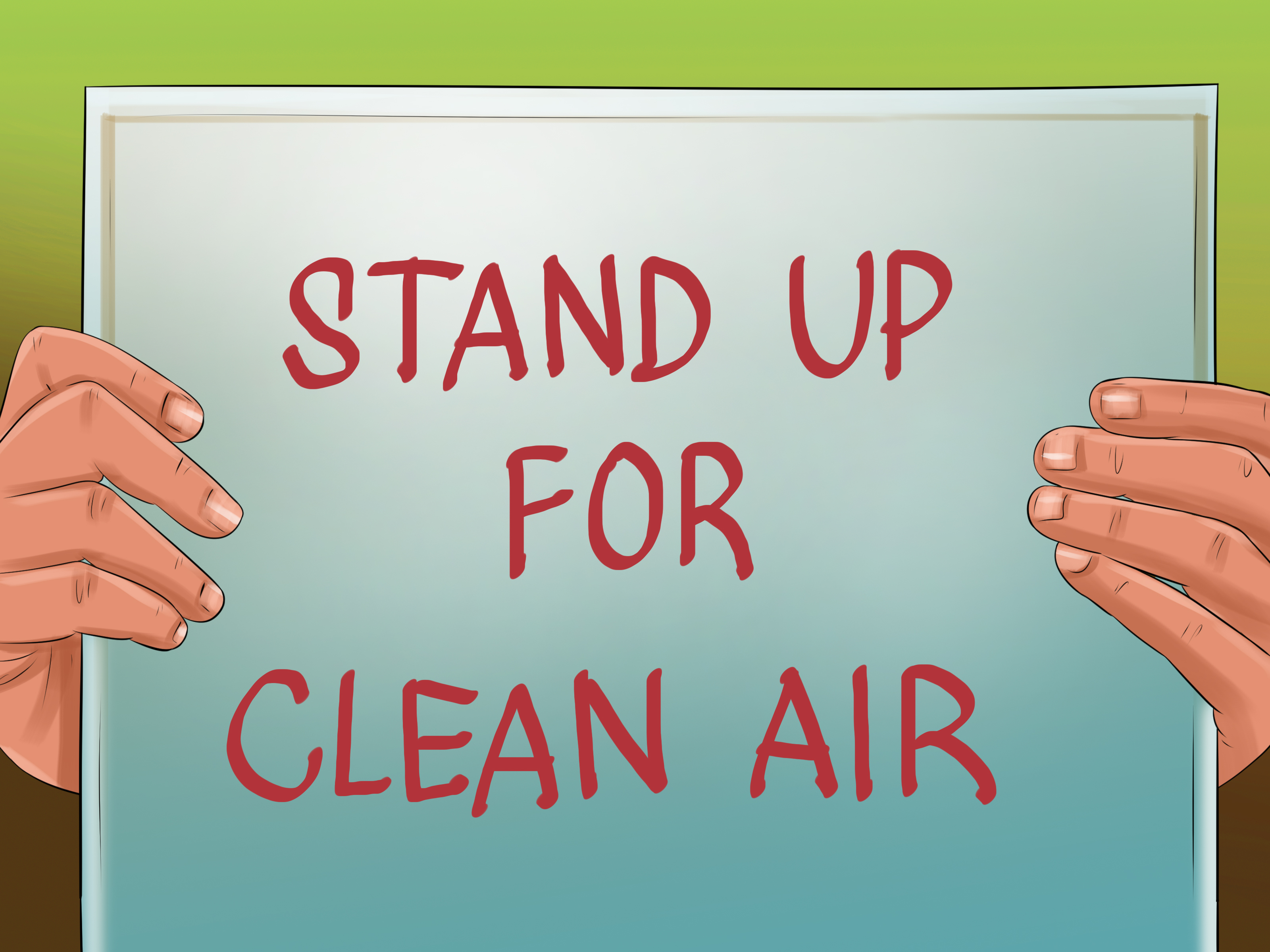 How To Reduse Pollution 4 Ways To Take Action To Reduce Air Pollution Wikihow