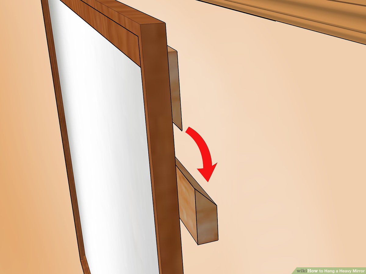 Frameless Mirror Mounting Kit How To Hang A Heavy Mirror With Pictures Wikihow Life